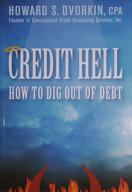 Credit Hell: How to Dig Out of Debt